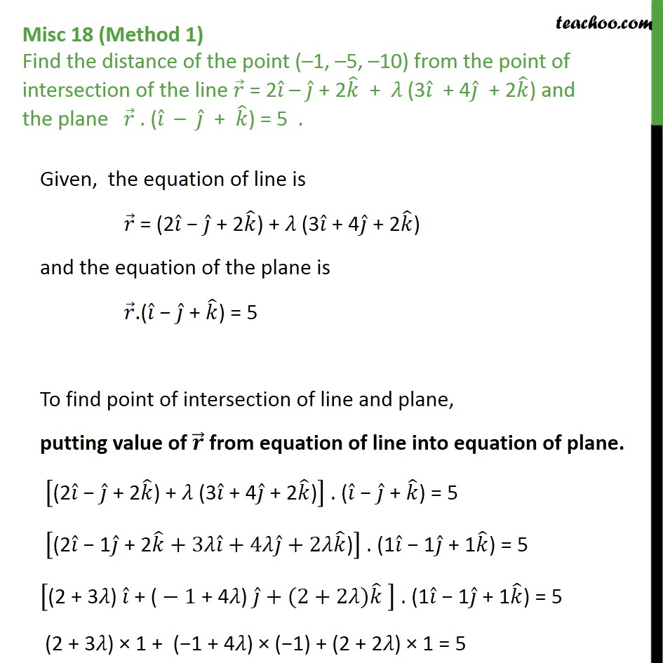 Misc 18 - Find distance of (-1, -5, -10) point of intersection - Point with Lines and Planes