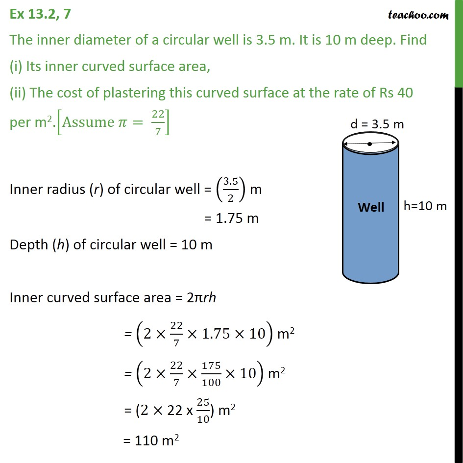 Ex 13.2, 7 - The inner diameter of a circular well is 3.5 m - Ex 13.2