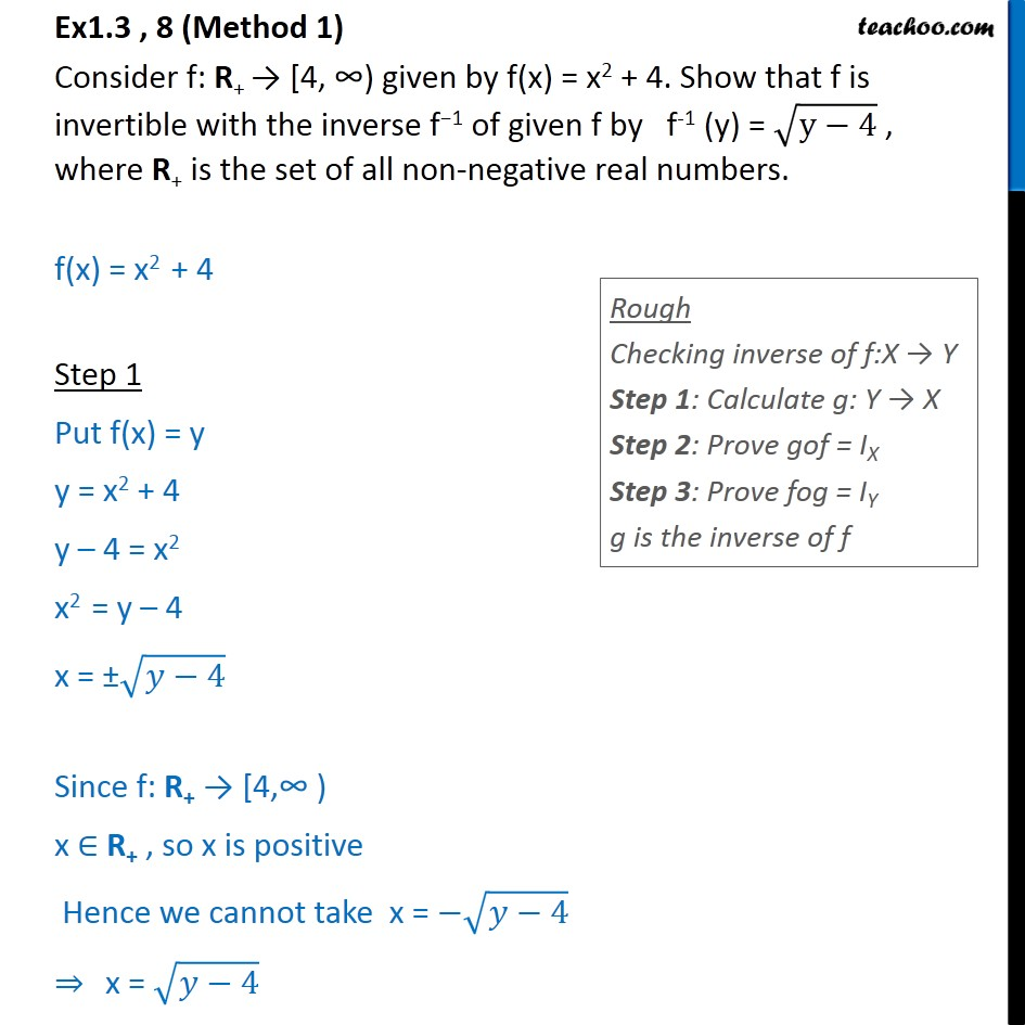 Ex 1.3, 8 - f(x) = x2 + 4. Show that f is invertible - Chapter 1 - Finding Inverse