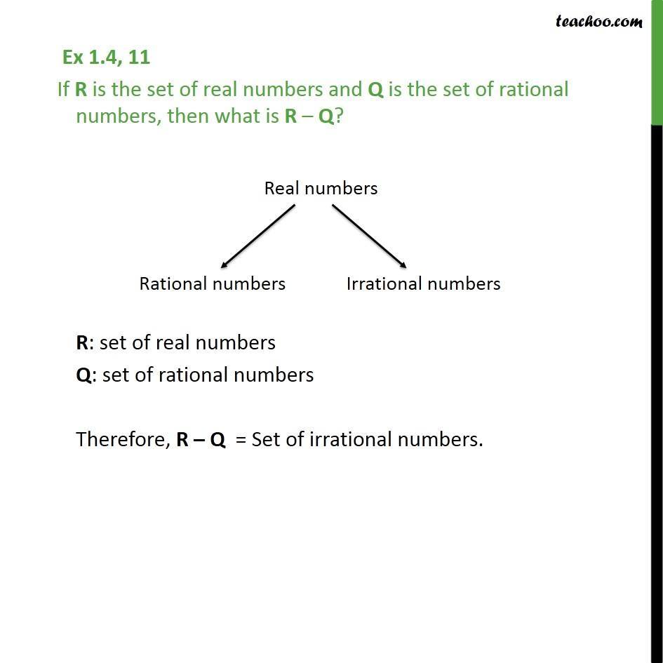 Ex 1.4, 11 - If R is set of real numbers and Q is rational - Venn Diagrams - Subtraction
