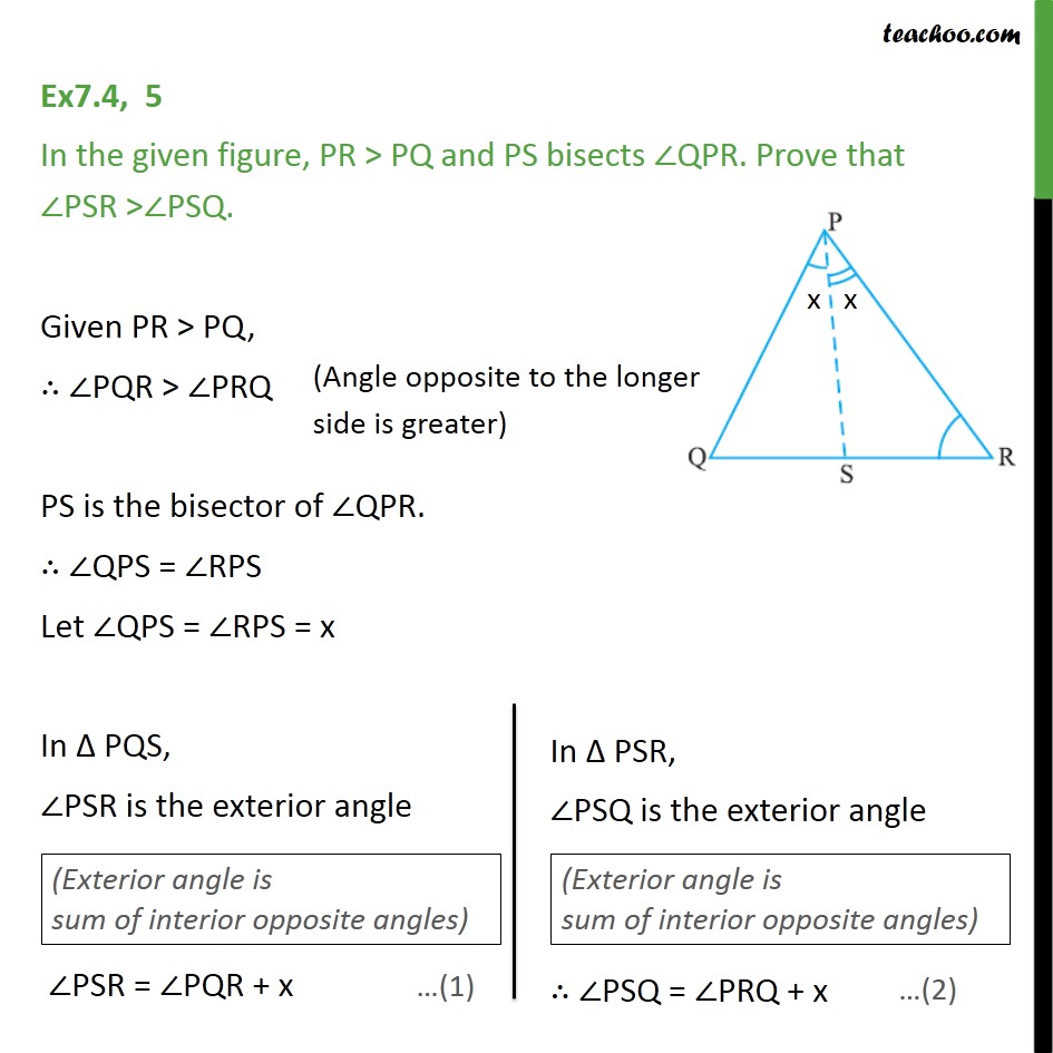 Ex 7.4, 5 - In figure, PR > PQ and PS bisects ∠QPR - Side inequality
