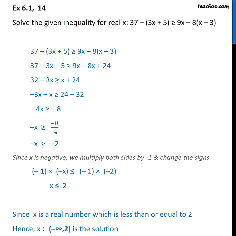 Ex 6.1, 14 - Solve: 37 ­- (3x + 5) >= 9x - 8(x - 3) - Solving inequality  (one side)