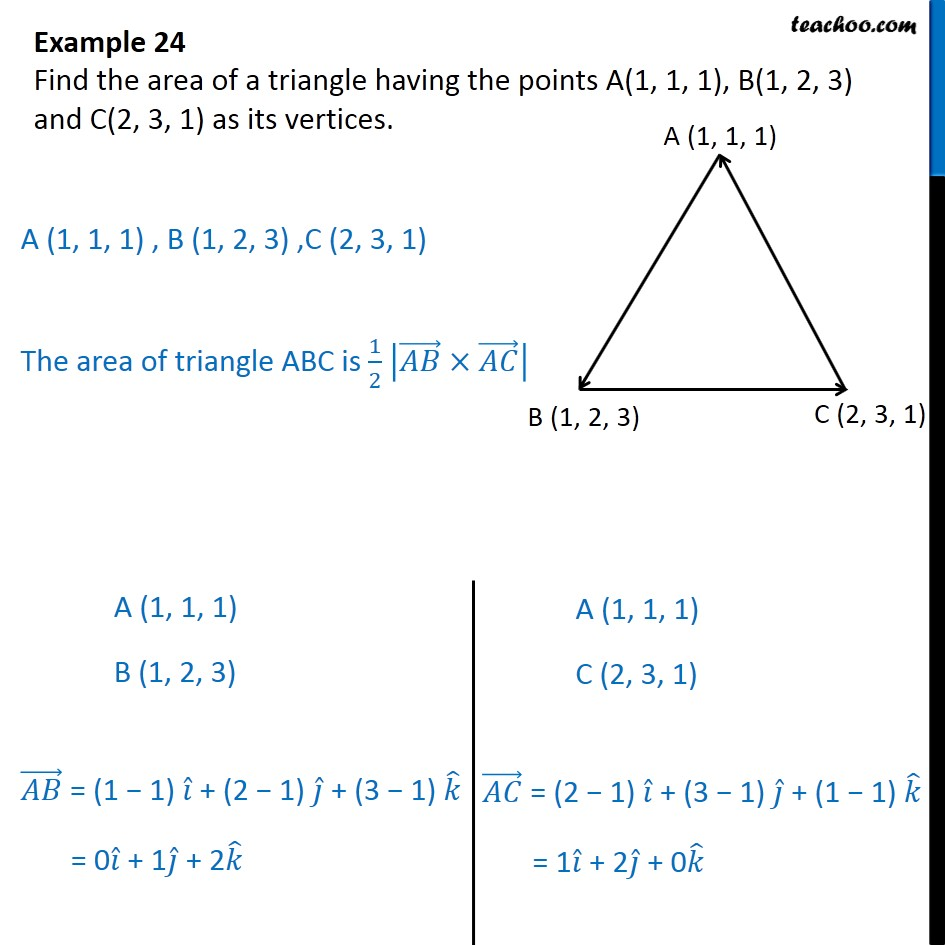 Example 24 - Find area of a triangle having A(1, 1, 1), as - Examples
