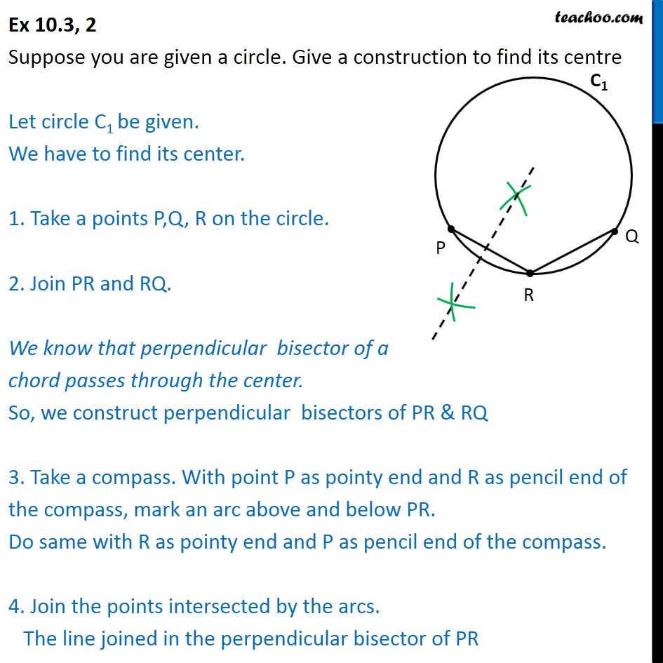 Ex 10.3, 2 - Suppose you are given a circle. Give construction - Ex 10.3