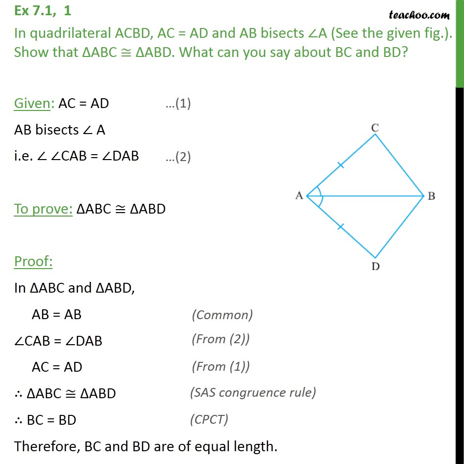 Ex 7.1, 1 - In quadrilateral ACBD, AC = AD & AB bisects ∠A - SAS