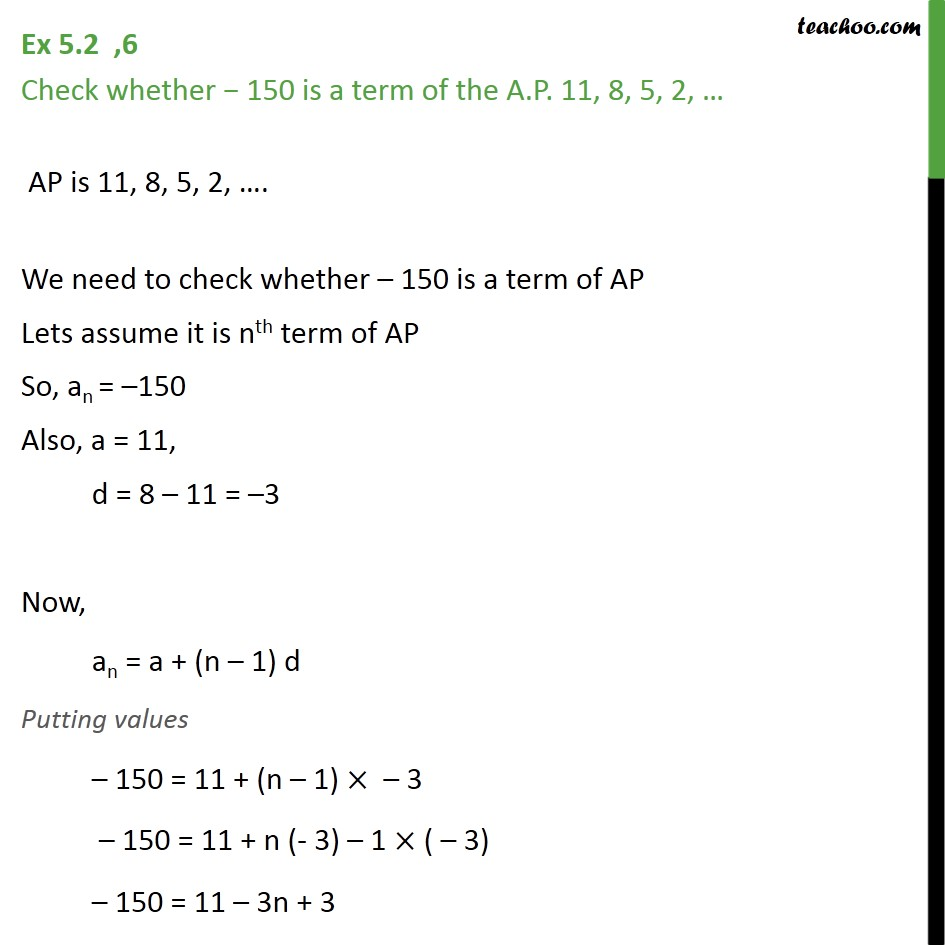 Ex 5.2, 6 - Check whether -150 is a term of AP 11, 8, 5, 2 - Finding n