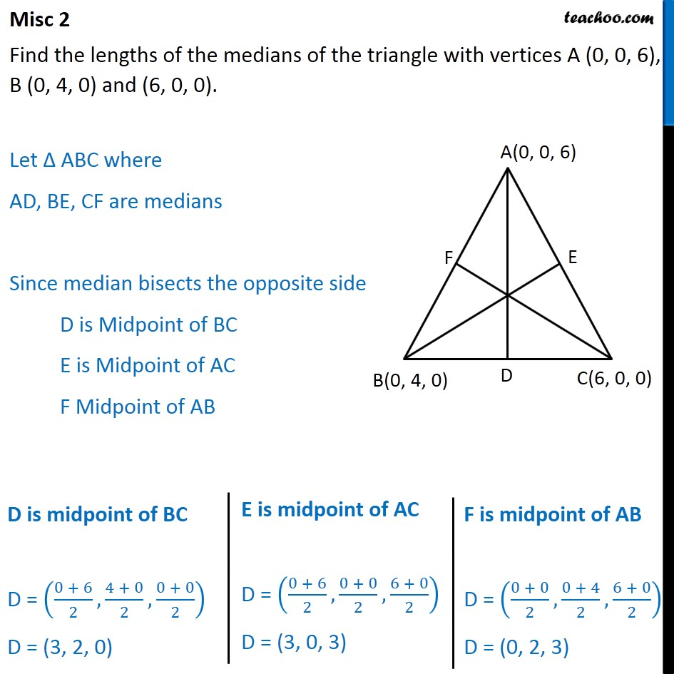 Misc 2 - Find lengths of medians of triangle with vertices - Section - Median