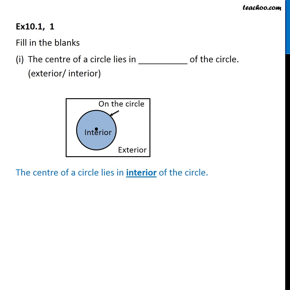 Ex 10.1, 1 - Fill in the blanks (i) The centre of a circle - Ex 10.1