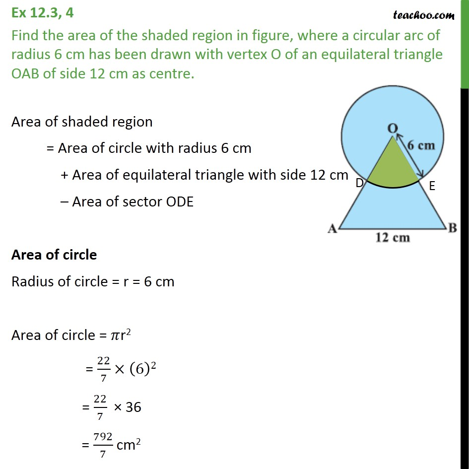 Ex 12.3, 4 - A circular arc of radius 6 cm has been drawn - Area of combination of figures : sector based