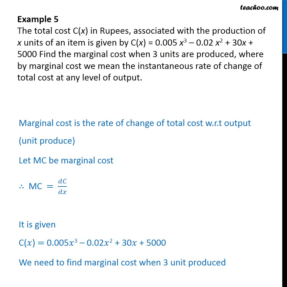 Example 5 - The total cost C(x), associated with production of - Finding rate of change