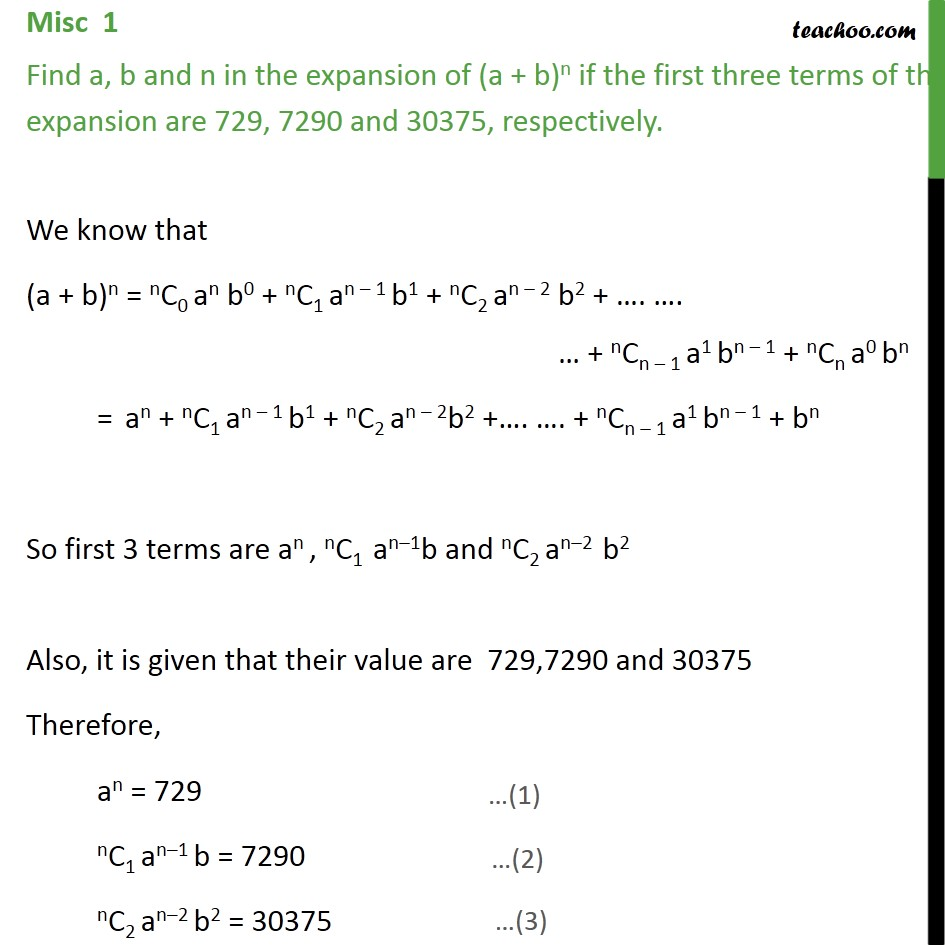 Misc 1 - Find a, b, n in expansion of (a + b)n if first three - Miscellaneous
