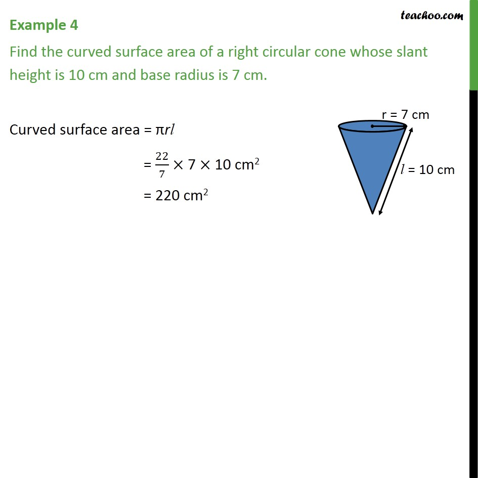 Example 4 - Find curved surface area of a right circular - Area Of Cone