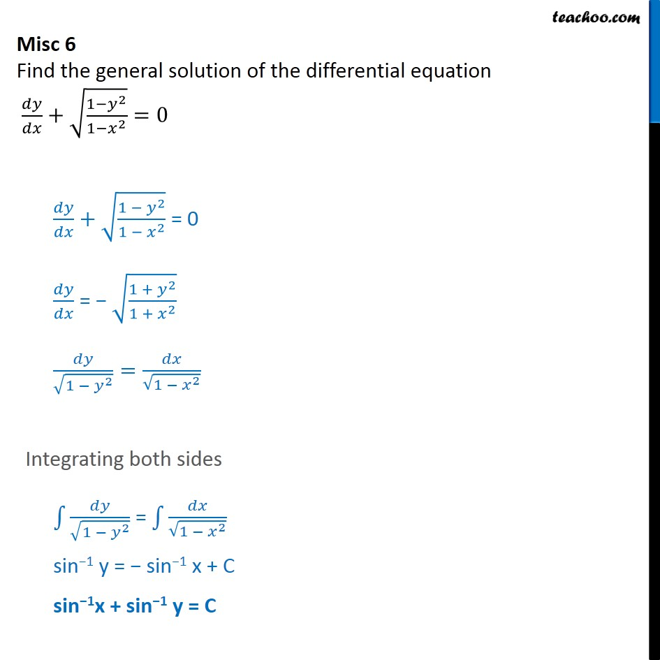Misc 6 - Find general solution: dy/dx + root 1 - y2 / 1-x2 = 0 - Miscellaneous