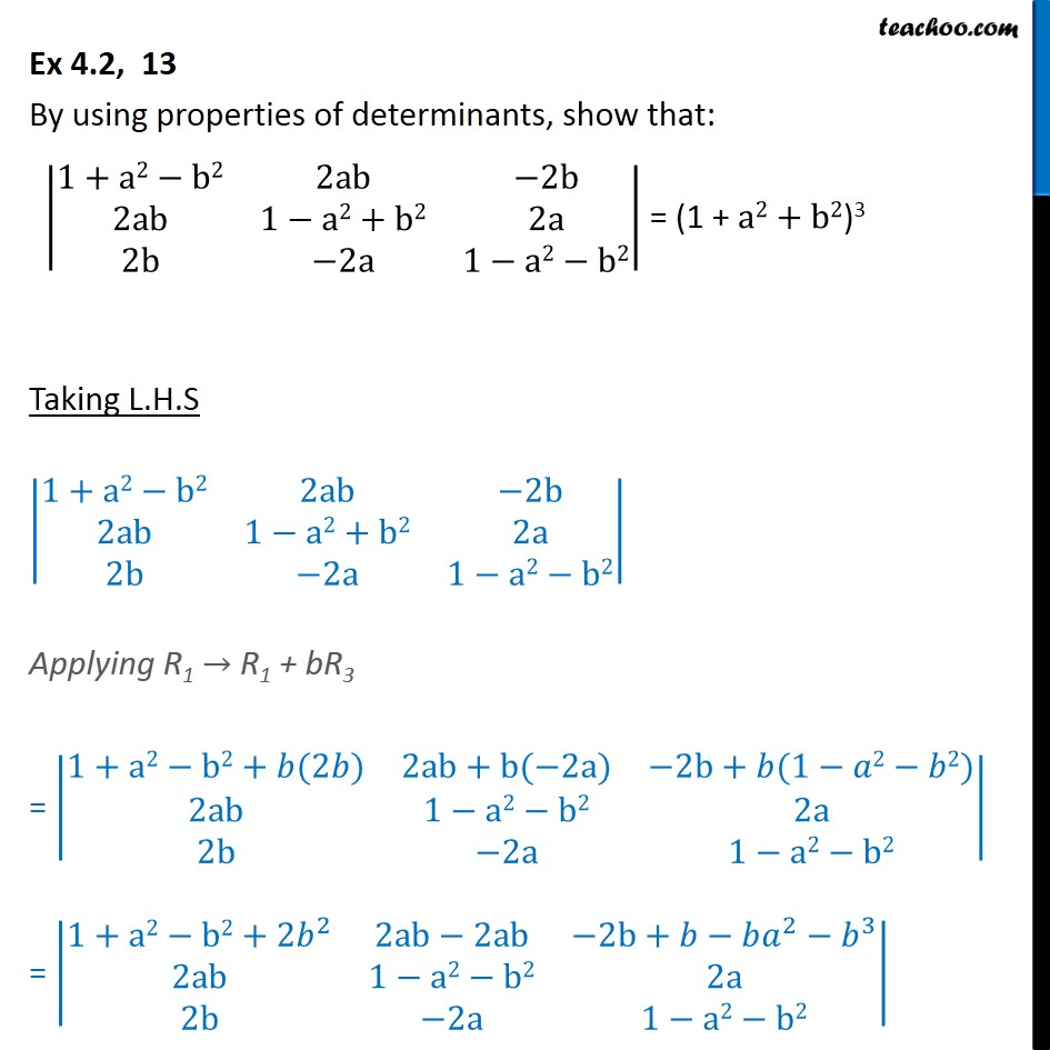 Ex 4.2, 13 - Using properties of determinants - Class 12 - Ex 4.2