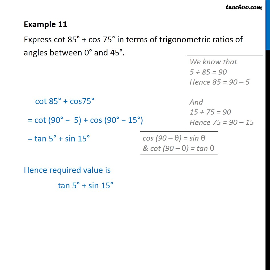 Example 11 - Express cot 85 + cos 75 in terms of ratios - Trignometric ratios of complementry angles