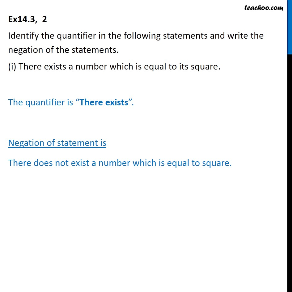 Ex 14.3, 2 - Identify the quantifier and write negation - Quantifiers