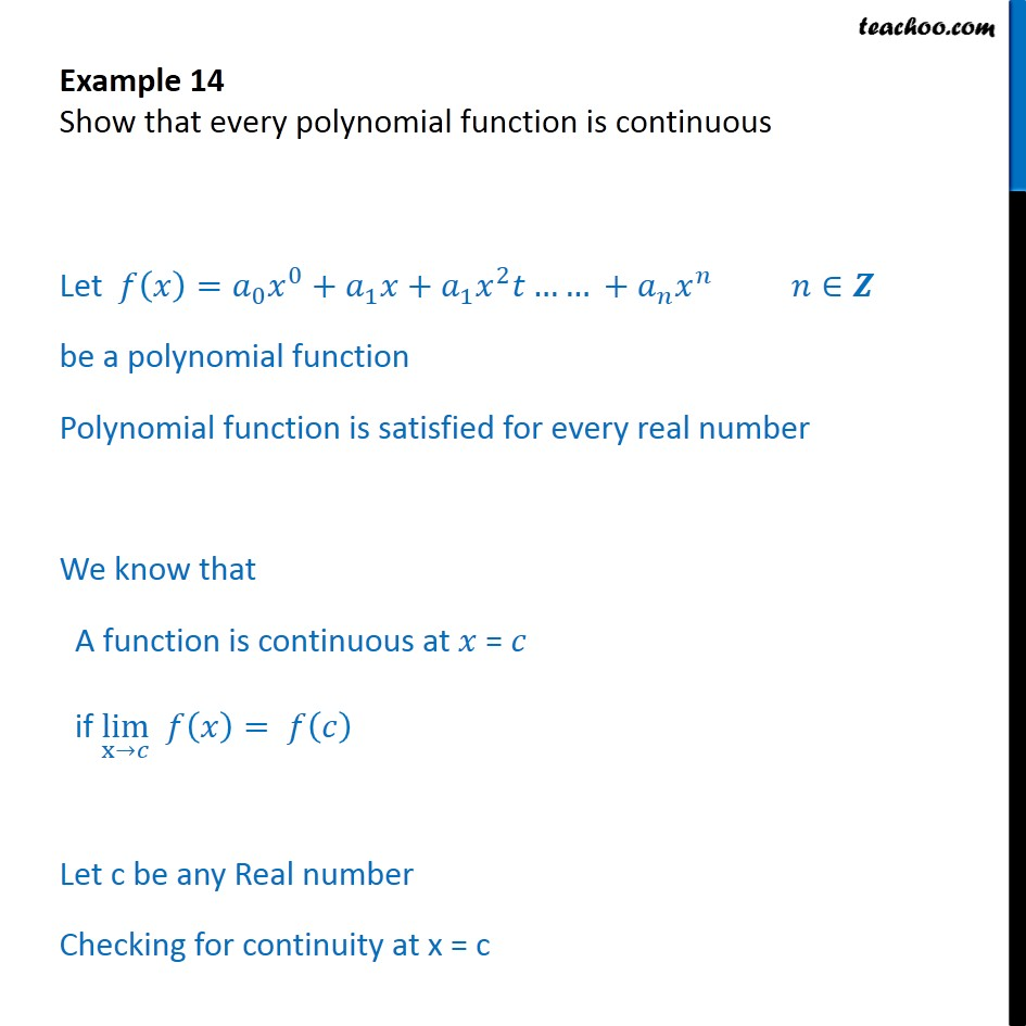 Example 14 - Show that every polynomial function is continuous - Examples