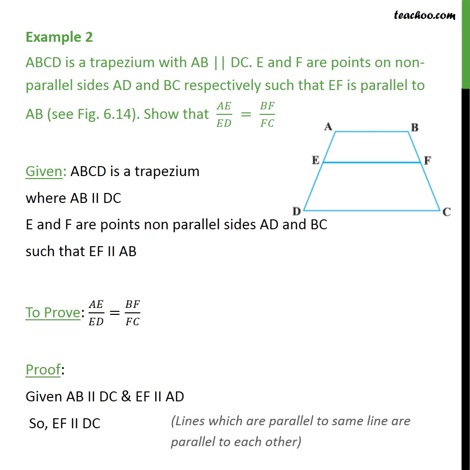 Example 2 - ABCD is a trapezium with AB || DC. E & F are - Theorem 6.1