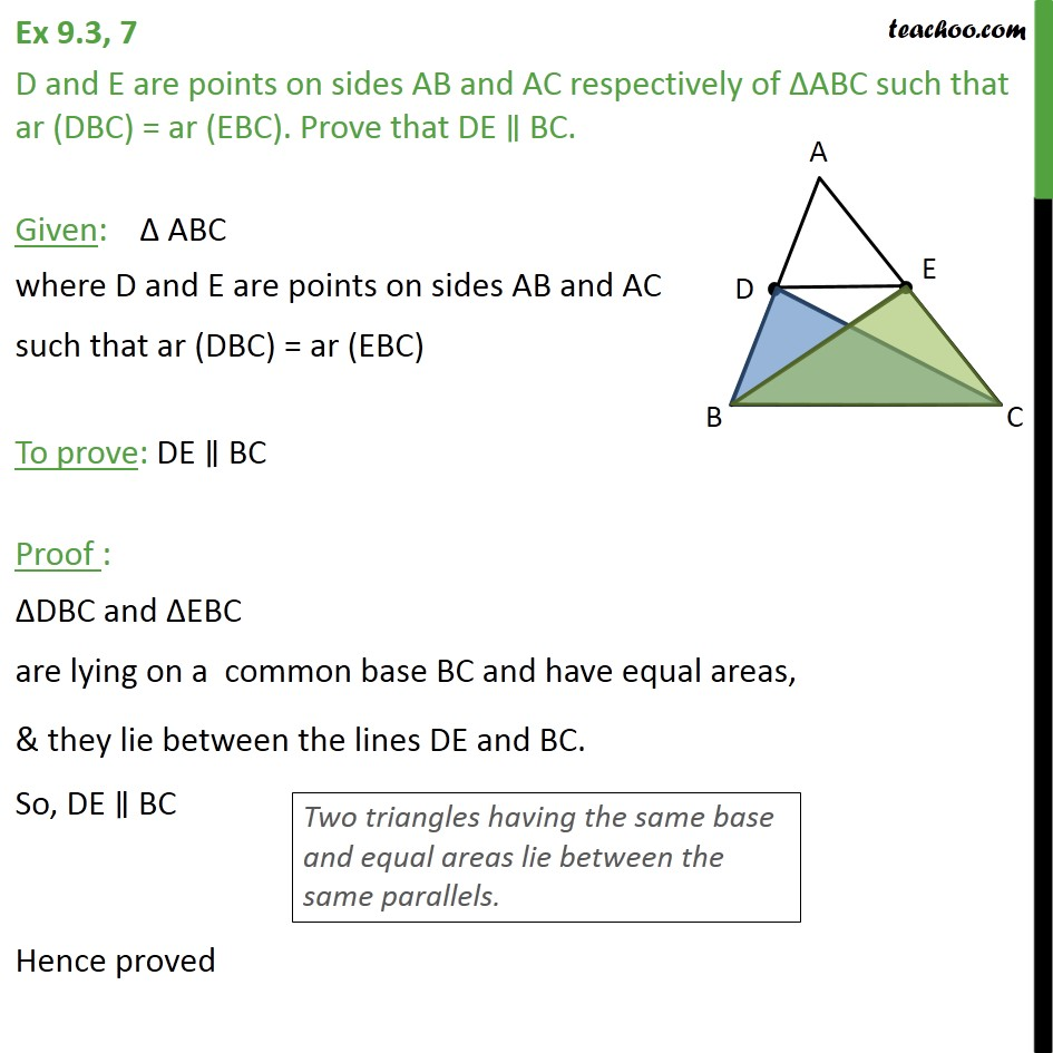 Ex 9.3, 7 - D and E are points on sides AB and AC of ABC - Ex 9.3
