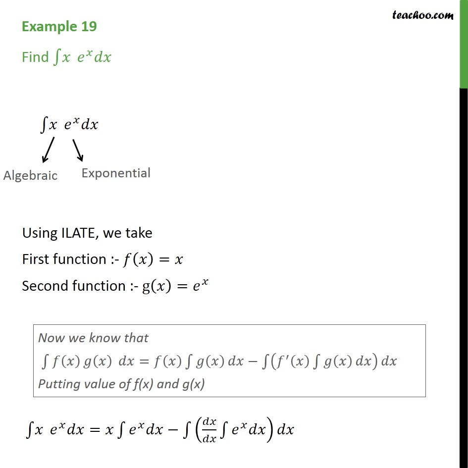 Example 19 - Find integration x ex dx - Chapter 7 CBSE - Integration by parts