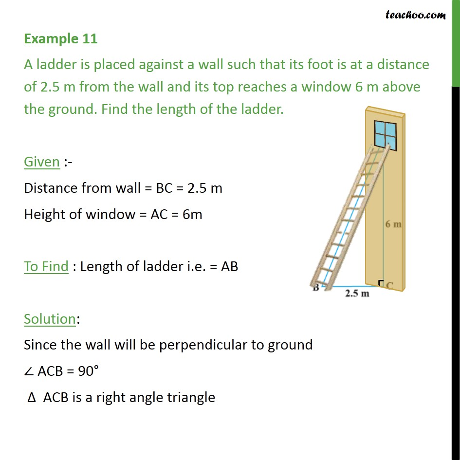 Example 11 - A ladder is placed against a wall such that - Pythagoras Theoram - Finding value