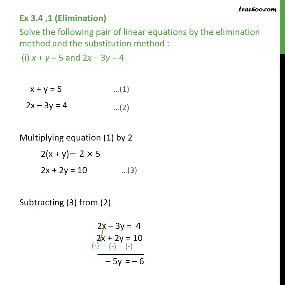 Ex 3.4, 1 - Solve by elimination and substitution - Elimination